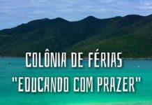 Inscrições para Colônia de Férias em Arraial do Cabo estão abertas